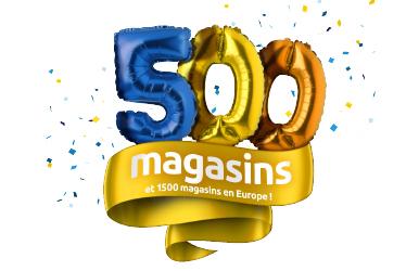 500 magasins en France